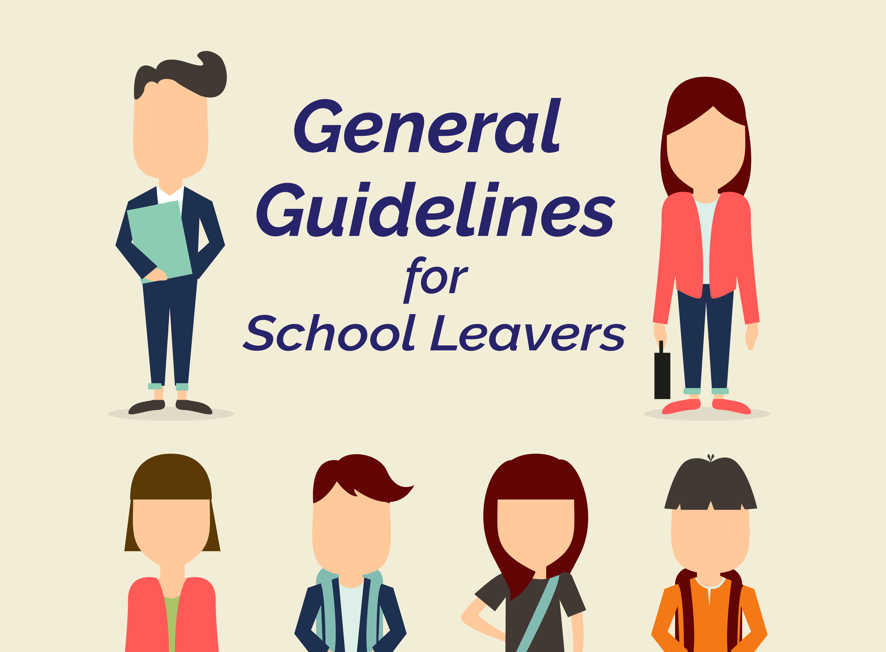 General guidelines for school leavers